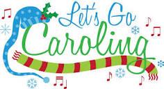 Christmas Caroling and Christmas Sing a long